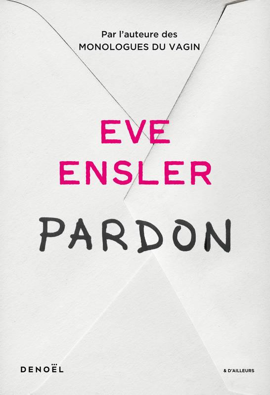Eve Ensler Pardon